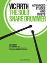 The Solo Snare Drummer - Advanced Etudes and Duets