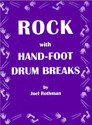 Rock With Hand-Foot Drum Breaks