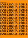 Rolls, Rolls, Rolls - by Joel Rothman