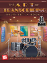 Art Of Transcribing - Drum Set Book 1