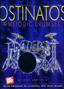 Ostinatos For The Melodic Drumset