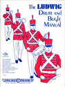 The Ludwig Drum and Bugle Manual