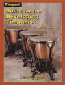 Solos For The Developing Timpanist - by Bruce Corrigan