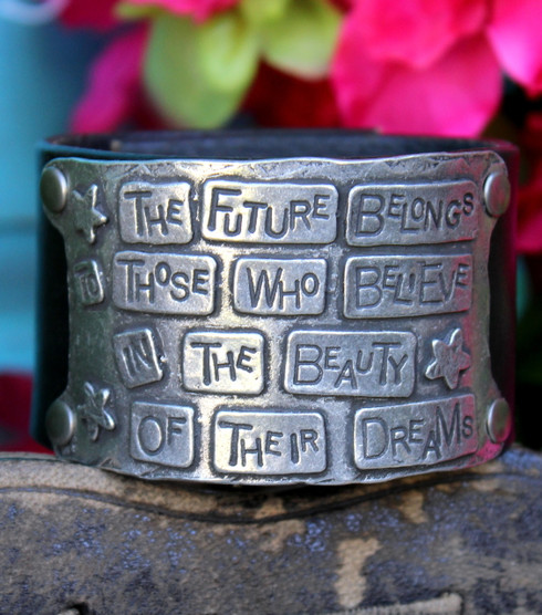The future belongs to those who believe in the beauty of their dreams Recycled Leather Cuff