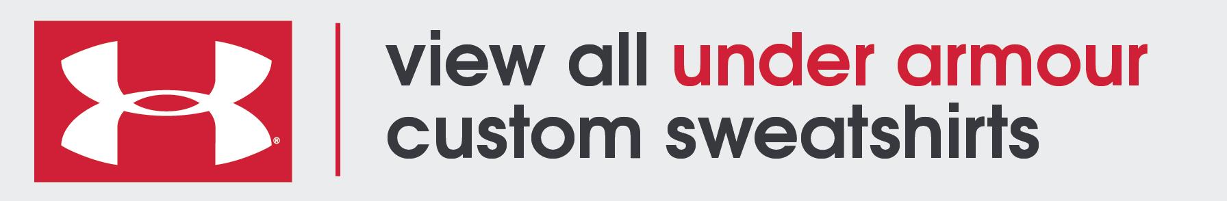 UA Custom Sweatshirts