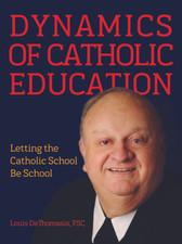 Dynamics of Catholic Education