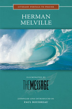 Herman Melville, Illuminated by The Message