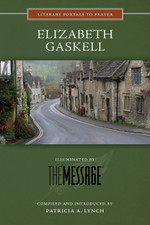 Elizabeth Gaskell, Illuminated by The Message