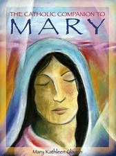Catholic Companion to Mary