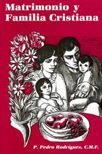 Matrimonio y Familia Cristiana