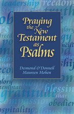 Praying the New Testament as Psalms