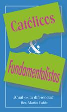 Catolicos y Fundamentalistas