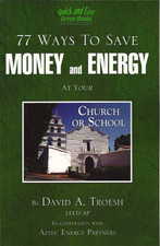 77 Ways to Save Money and Energy at Your Church or School