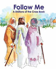 Follow Me: A Stations of the Cross Book