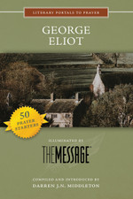 George Eliot, Illuminated by The Message
