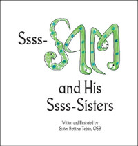 Ssss-Sam and His Ssss-Sisters