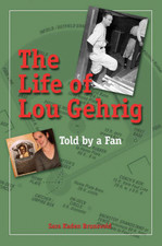 Life of Lou Gehrig