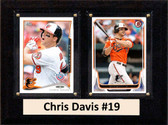 "MLB6""X8""Chris Davis Baltimore Orioles Two Card Plaque"