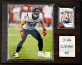 "NFL 12""x15"" Brian Cushing Houston Texans Player Plaque"