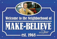 Tin Sign Mr Rogers Welcome 30220