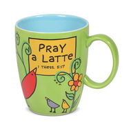Mug Our Name is Mud Pray a Latte Coffee Cup 16oz 6006406
