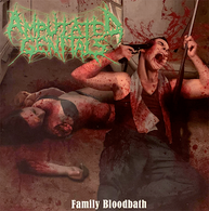 Amputated Genitals - Family Bloodbath