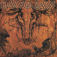 Hawg Jaw - Dont Trust Nobody