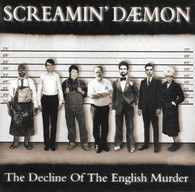 Screaming Daemon - The Decline of the English Murder