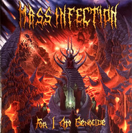 Mass Infection - For I am Genocide