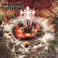 Internal Suffering - Choronzonic Force Domain