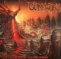 Goreworm - The Path to Oblivion