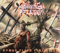 Burning Flesh - Human Flesh Fertilizer