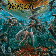 Decarabion - Bastard Son of Divinity