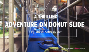 A Thrilling Adventure on Donut Slide by Cheer Amusement