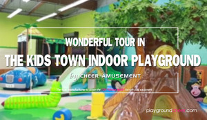 Wonderful Tour in the Kids Town Indoor Playground by Cheer Amusement