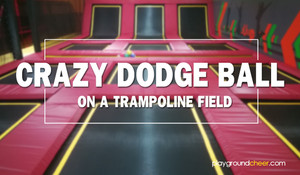 Crazy Dodge Ball on a Trampoline Field