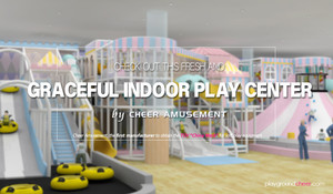 Check Out This Incredible Indoor Play Center by Cheer Amusement!