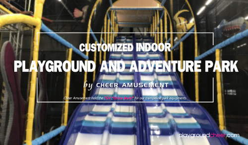 Customized Indoor playground and Adventure Park by Cheer Amusement