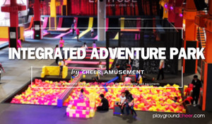 Comprehensive Adventure Park by Cheer Amusement