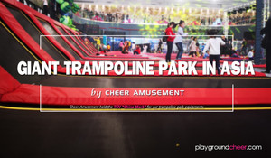 Giant Trampoline Park in Asia by Cheer Amusement