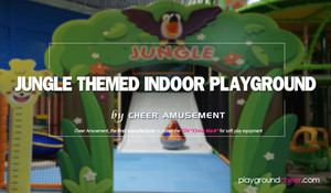 Jungle Themed Indoor Playground by Cheer Amusement