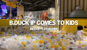B.Duck IP comes to Kids Indoor playground