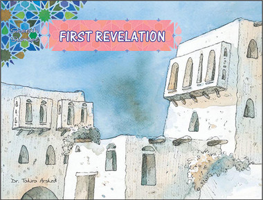 The First Revelation | Seerah Stories | Dr. Tahira Arshed | Maqbool Books