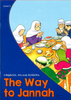 The Way to Jannah   Young Readers   Uzma Ahmed   Maqbool Books