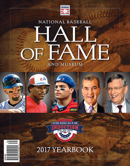 2017 Baseball Hall of Fame Yearbook