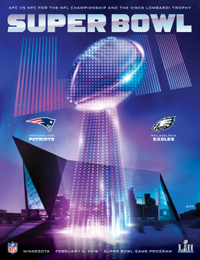 OFFICIAL SUPER BOWL LII STADIUM PROGRAM (Eagles vs. Patriots, 2018)