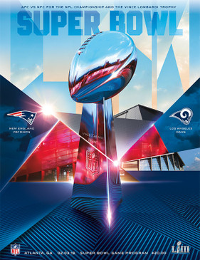 OFFICIAL SUPER BOWL LIII STADIUM PROGRAM (Patriots vs. Rams, 2019)