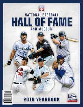 2019 NATIONAL BASEBALL HALL OF FAME YEARBOOK