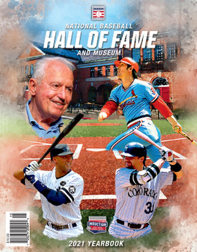 2021 NATIONAL BASEBALL HALL OF FAME YEARBOOK