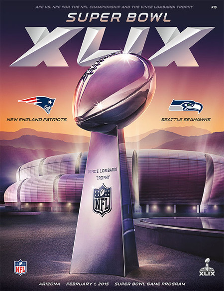 OFFICIAL SUPER BOWL 49 PROGRAM (PATRIOTS VS. SEAHAWKS, 2015)